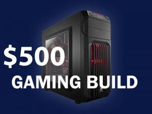 500-pc-gaming-build